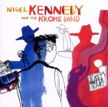 Nigel Kennedy & the Kroke Band - East meets East, CD