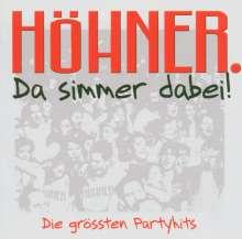 Höhner: Da simmer dabei...Die größten Partyhits, CD