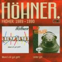 Höhner: Fröher: 1989 - 1990, CD