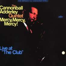 Cannonball Adderley (1928-1975): Mercy, Mercy, Mercy!: Live At The Club, CD