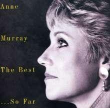 Anne Murray: The Best...So Far, CD
