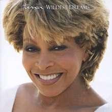 Tina Turner: Wildest Dreams, CD