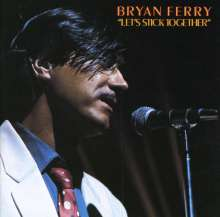 Bryan Ferry: Lets Stick Together, CD