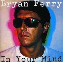 Bryan Ferry: In Your Mind, CD