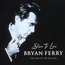 Bryan Ferry: Slave To Love - The Best of, CD