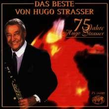 Hugo Strasser: Das Beste von Hugo Strasser - 75 Jahre, CD