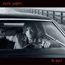 Keith Urban: Be Here, CD