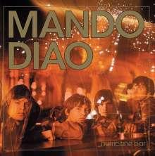 Mando Diao: Hurricane Bar, CD