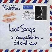 Phil Collins: Love Songs - A Compilation... Old And New, 2 CDs