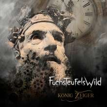 Fuchsteufelswild: König Zeiger, CD
