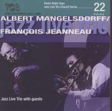 Albert Mangelsdorff & Francois Jeanneau: Jazz Live Trio With Guests, CD