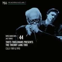 Toots Thielemans & Thierry Lang: Swiss Radio Days Jazz Series Vol. 44: Live 1989 & 1990, CD