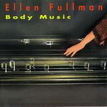 Ellen Fullman (geb. 1957): Body Music, CD