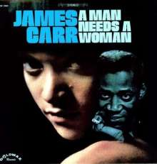 James Carr: A Man Needs A Woman, LP