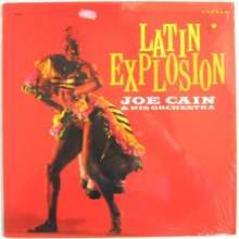Joe Cain & His Orchestra: Latin Explosion, LP