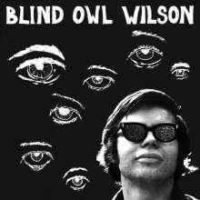 """Alan """"Blind Owl"""" Wilson: Blind Owl Wilson, LP"""