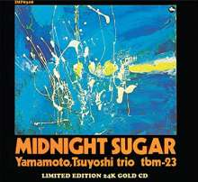 Tsuyoshi Yamamoto (geb. 1948): Midnight Sugar (Limited-Edition) (24 Karat Gold) (HDCD), CD