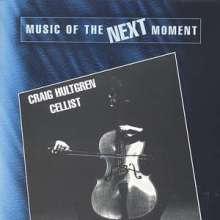 Craig Hultgren - Music of the next Moment, CD