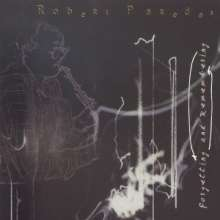 Robert Paredes (geb. 1948): Forgetting and Remembering, CD