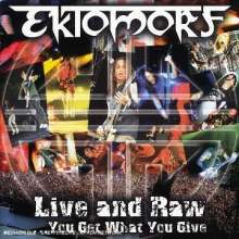 Ektomorf: Live And Raw - You Get What You Give, CD