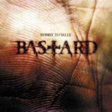 Subway To Sally: Bastard - Limited Edition (Digipack), CD