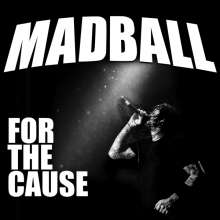 Madball: For The Cause (Limited-Edition), LP