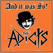 The Adicts: And It Was So!, LP
