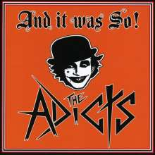 The Adicts: And It Was So!, CD