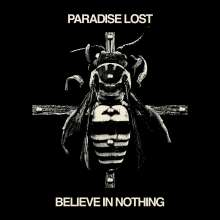Paradise Lost: Believe In Nothing (Remixed/Remastered), LP