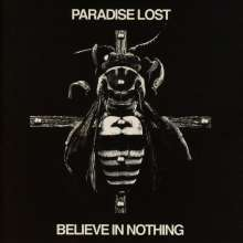 Paradise Lost: Believe In Nothing (Remixed & Remastered), CD