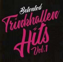 Betontod: Trinkhallen Hits Vol.1, CD