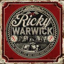 Ricky Warwick: When Life Was Hard And Fast (Limited Edition), LP