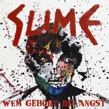 Slime: Wem gehört die Angst (Limited Edition), LP