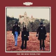 Kadavar: For The Dead Travel Fast, LP