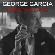 George Garcia: Jeder Tag zählt, CD
