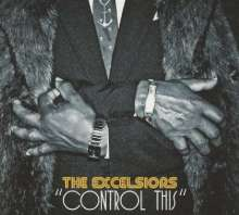 The Excelsiors: Control This, CD
