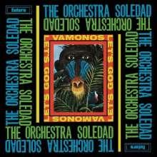 The Orchestra Soledad: Vamonos / Let's Go (Reissue), LP