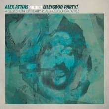 Alex Attias: Alex Attias Presents: LillyGood Party! (A Selection Of Really Good Grooves), 2 LPs