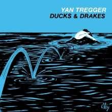 Yan Tregger: Ducks & Drakes (Reissue), LP
