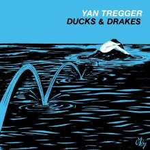 Yan Tregger: Ducks & Drakes, CD