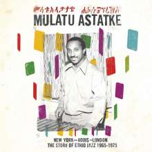 Mulatu Astatqé (geb. 1943): New York - Addis - London, CD