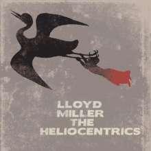 Lloyd Miller (geb. 1938): Lloyd Miller & The Heliocentrics, CD