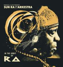 Sun Ra (1914-1993): Marshall Allen presents Sun Ra And His Arkestra: In The Orbit Of Ra, 2 CDs
