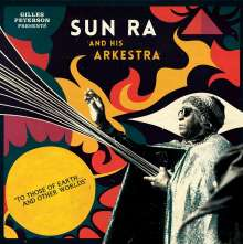 Sun Ra (1914-1993): To Those Of Earth ... And Other Worlds, 2 LPs