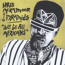 Idris Ackamoor (geb. 1950): We Be All Africans (180g), 2 LPs