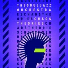The Souljazz Orchestra: Chaos Theories, CD