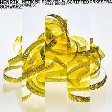 Henrik Schwarz & Metropole Orkest: Scripted Orkestra, CD