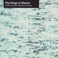 The Kings Of Electro 1, 2 LPs