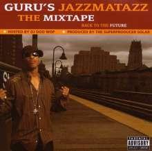 Guru: Gurus Jazzmatazz - The Mixtape, CD