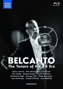 Belcanto - The Tenors of the 78 Era, 3 Blu-ray Discs und 2 CDs
